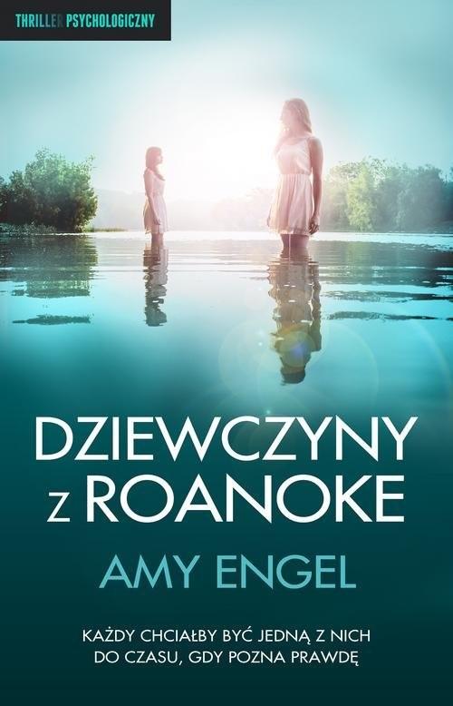 okładka Dziewczyny z Roanokeksiążka |  | Amy Engel