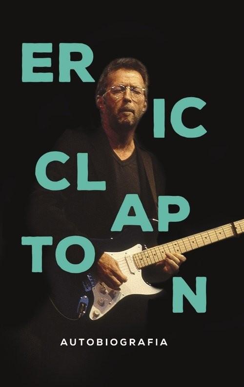 okładka Eric Clapton Autobiografiaksiążka |  | Clapton Eric