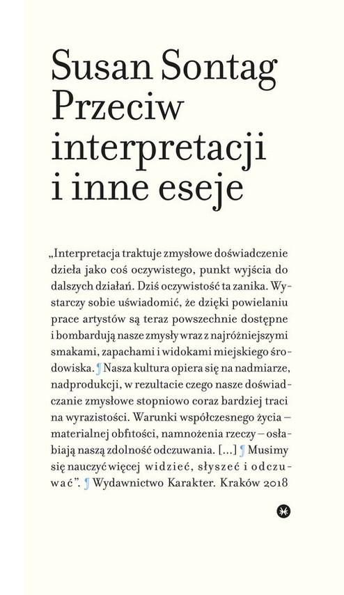 okładka Przeciw interpretacji i inne esejeksiążka      Susan Sontag