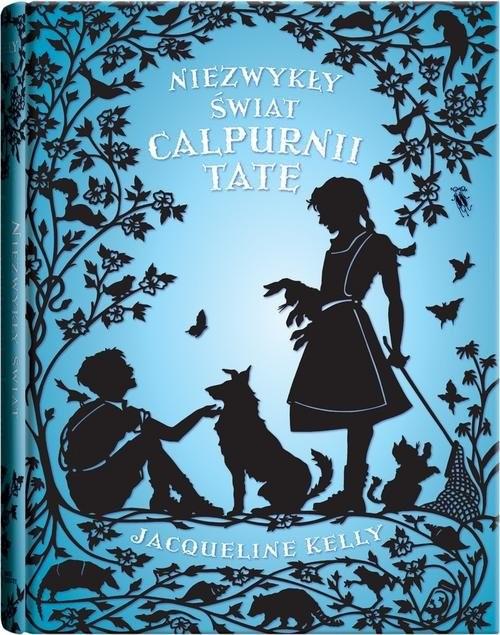 okładka Niezwykły świat Calpurnii Tateksiążka |  | Kelly Jacqueline