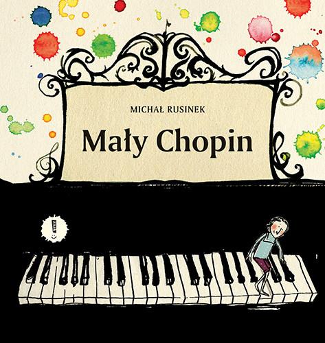 okładka Mały Chopin. Nowe wydanieksiążka |  | Michał Rusinek