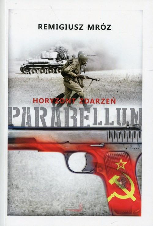 okładka Parabellum Tom 2 Horyzont zdarzeńksiążka      Remigiusz Mróz