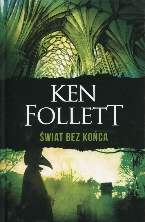 okładka Świat bez końcaksiążka      Ken Follett