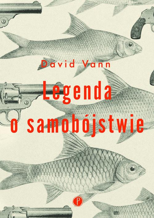 okładka Legenda o samobójstwieksiążka |  | Vann David