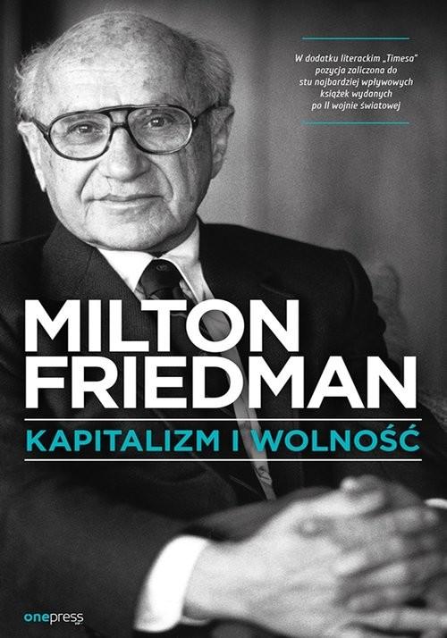 okładka Kapitalizm i wolnośćksiążka |  | Friedman Milton