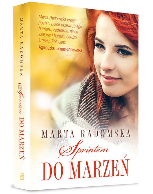 okładka Sprintem do marzeńksiążka      Marta Radomska