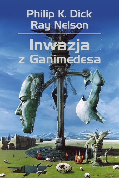 okładka Inwazja z Ganimedesaksiążka |  | Philip K. Dick, Ray Nelson