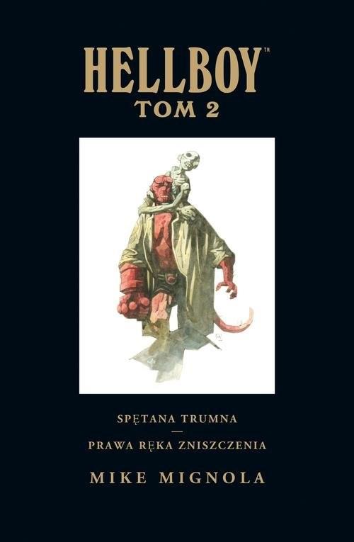 okładka Hellboy Tom 2 Spętana trumna Prawa ręka zniszczeniaksiążka |  | Mike Mignola, Mike Mignola