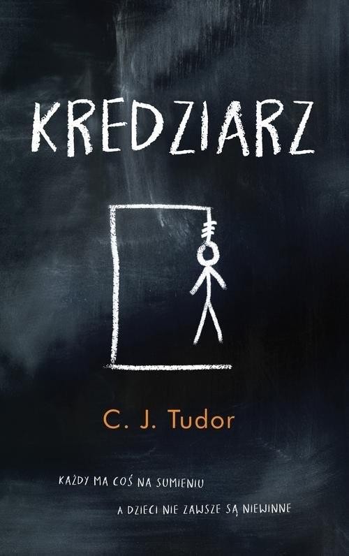 okładka Kredziarzksiążka      C. J. Tudor