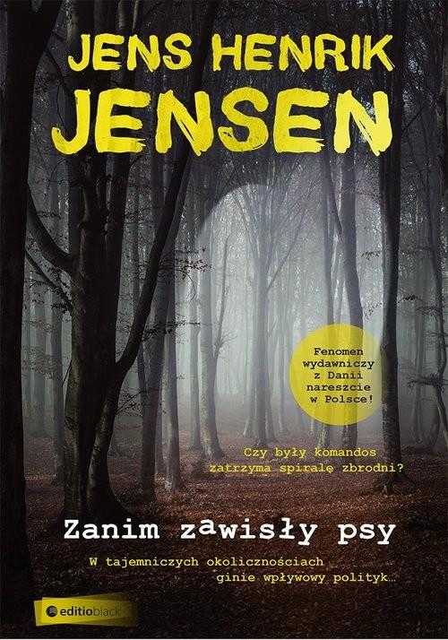 okładka Zanim zawisły psyksiążka |  | Henrik Jensen Jens