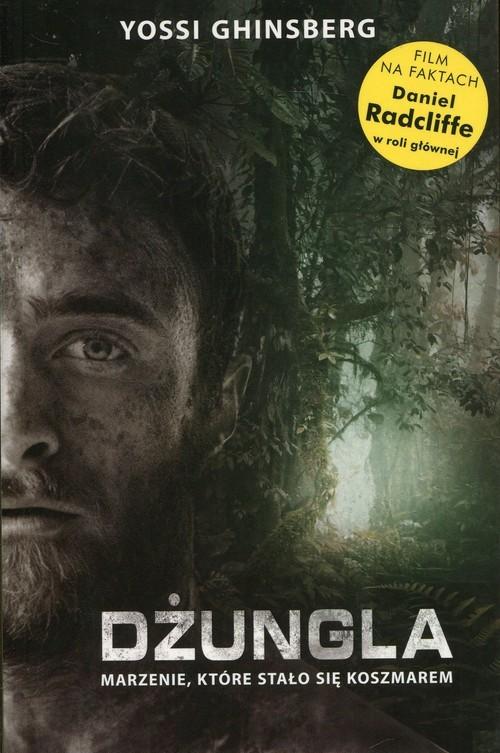 okładka Dżungla Marzenie, które stało się koszmaremksiążka |  | Yossi Ghinsberg