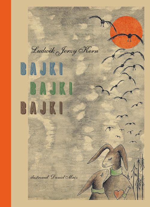 okładka Bajki, bajki, bajkiksiążka |  | Ludwik Jerzy Kern