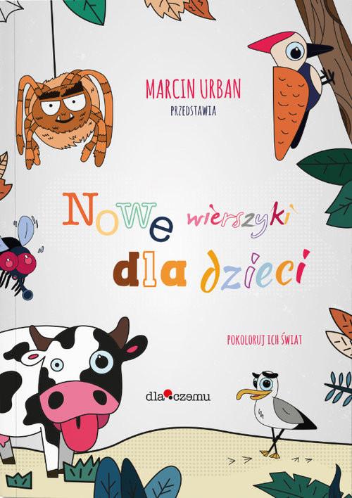 okładka Nowe wierszyki dla dzieci Pokoloruj ich światksiążka |  | Urban Marcin