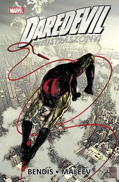 okładka Daredevil Tom 3 Nieustraszony!książka |  | Brian Michael Bendis, Alex Maleev
