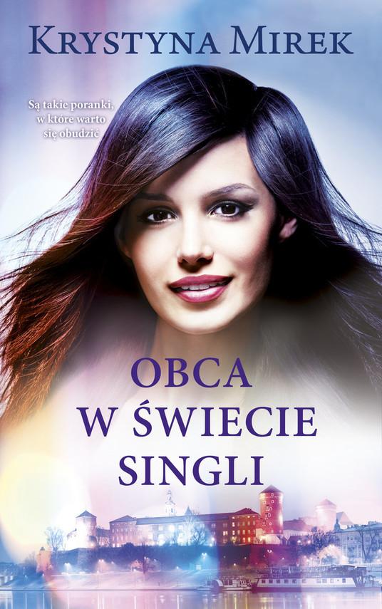 okładka Obca w świecie singliksiążka      Krystyna Mirek