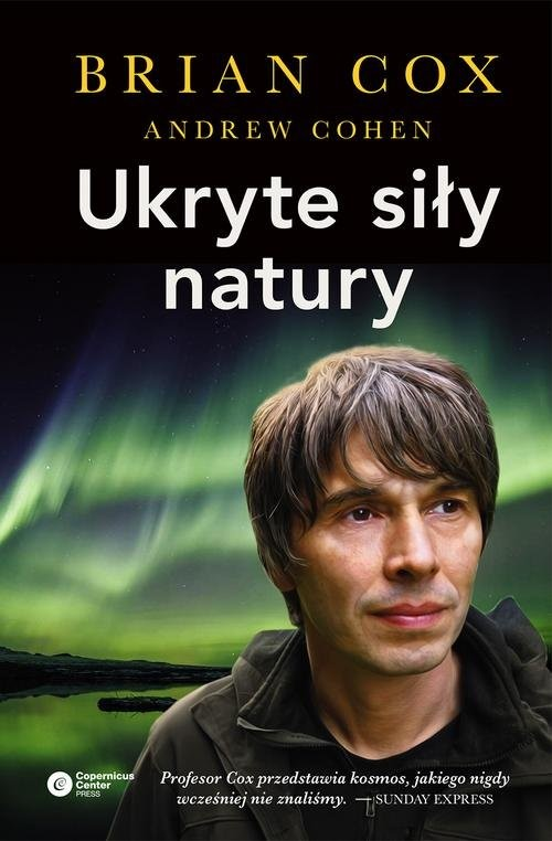 okładka Ukryte siły naturyksiążka      Brian Cox, Andrew Cohen
