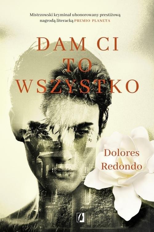 okładka Dam Ci to wszystkoksiążka |  | Dolores Redondo