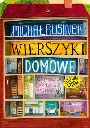 okładka Wierszyki domowe. Sześć i pół tuzinka wierszyków Rusinkaksiążka |  | Michał Rusinek