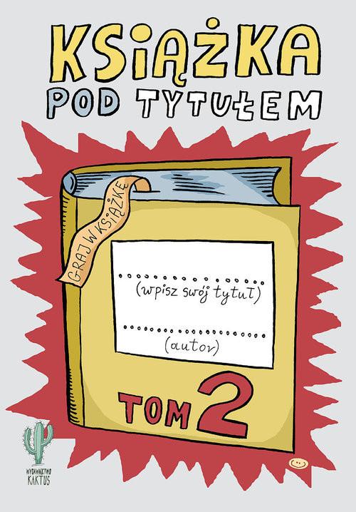 okładka Książka pod tytułem (tom 2)książka |  | Trojanowski Robert