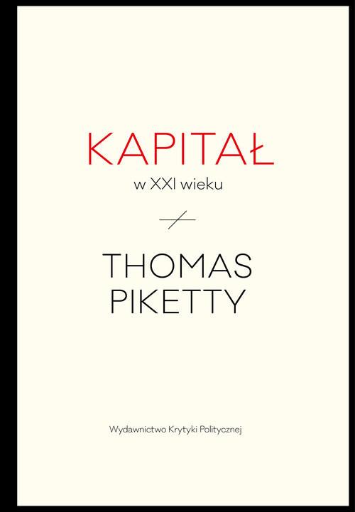 okładka Kapitał w XXI wiekuksiążka |  | Thomas Piketty
