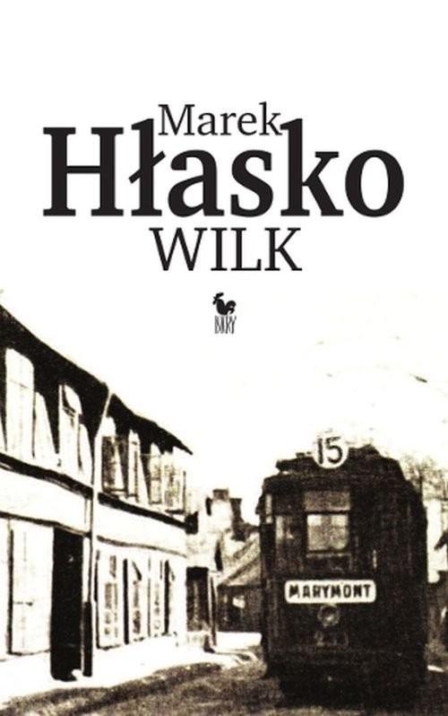 okładka Wilk książka |  | Hłasko Marek