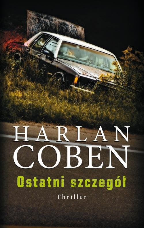okładka Ostatni szczegółksiążka |  | Harlan Coben