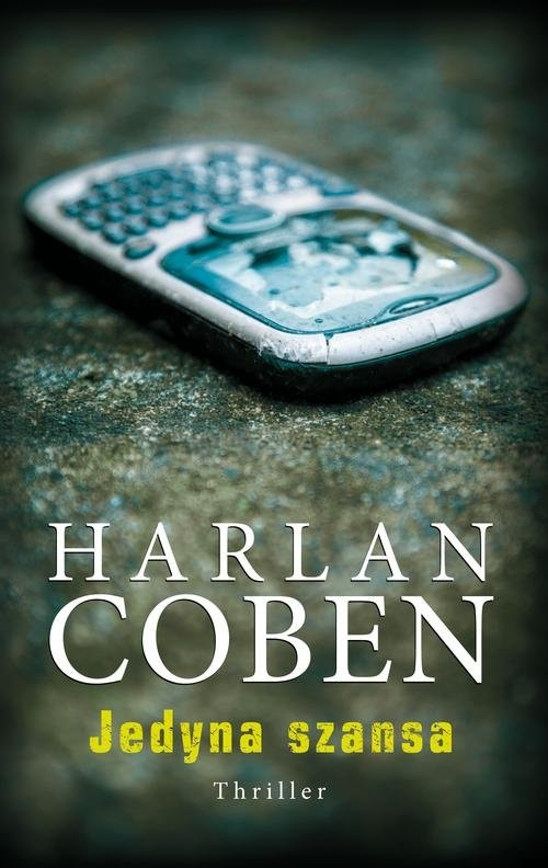 okładka Jedyna szansaksiążka |  | Harlan Coben