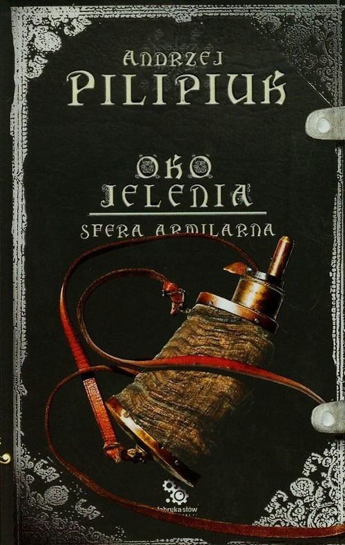 okładka Oko jelenia. Sfera Armilarna 6książka |  | Andrzej Pilipiuk