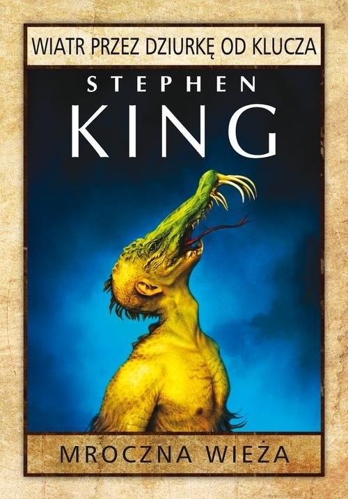 okładka Mroczna wieża: Wiatr przez dziurkę od kluczaksiążka |  | Stephen King