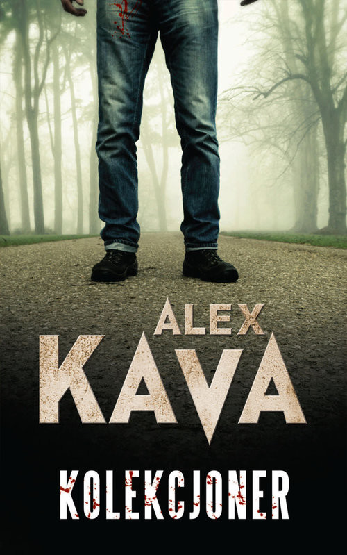 okładka Kolekcjonerksiążka |  | Alex Kava