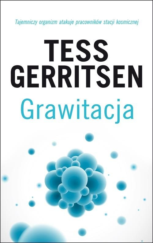 okładka Grawitacjaksiążka      Tess Gerritsen