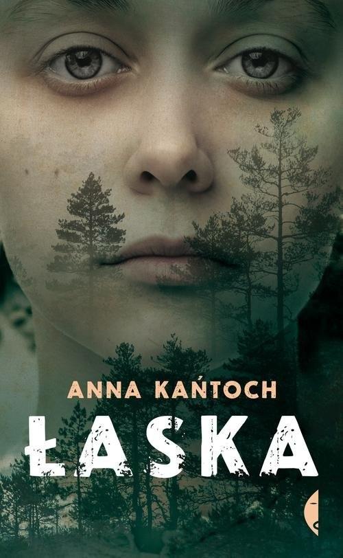 okładka Łaskaksiążka      Anna Kańtoch
