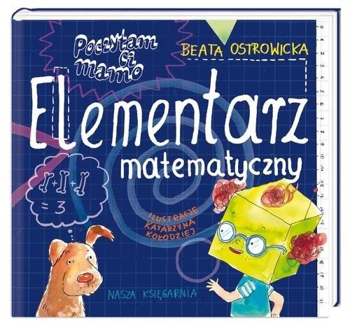 okładka Poczytam ci mamo. Elementarz matematycznyksiążka |  | Beata Ostrowicka