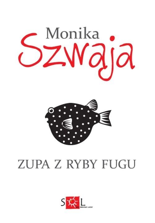okładka Zupa z ryby fuguksiążka      Monika Szwaja