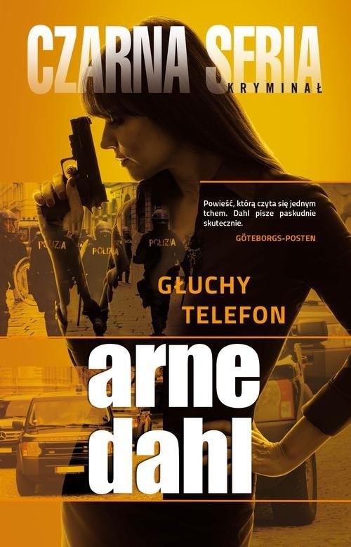 okładka Głuchy telefonksiążka |  | Arne Dahl