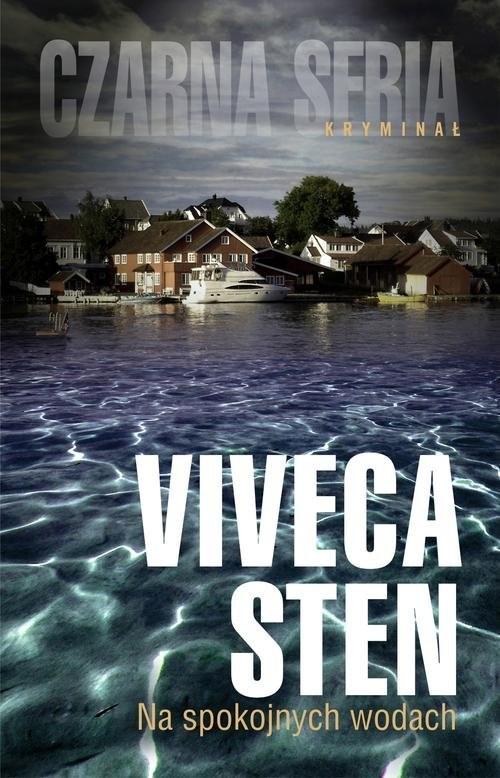 okładka Na spokojnych wodachksiążka      Viveca Sten