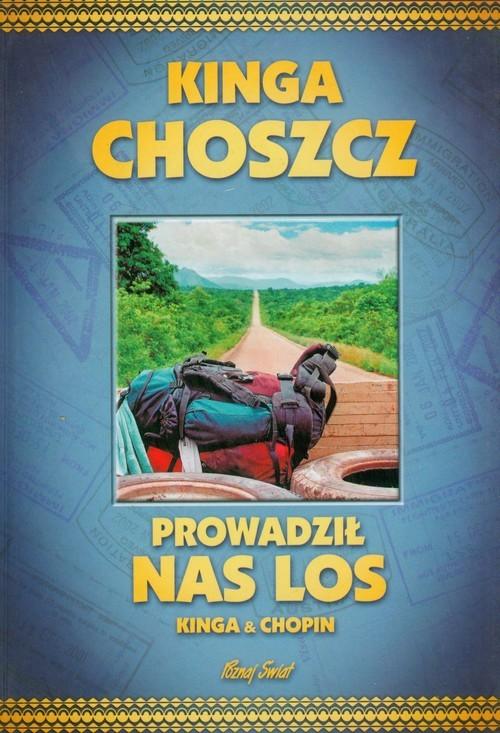 okładka Prowadził nas losksiążka |  | Kinga Choszcz, Radosław Siuda