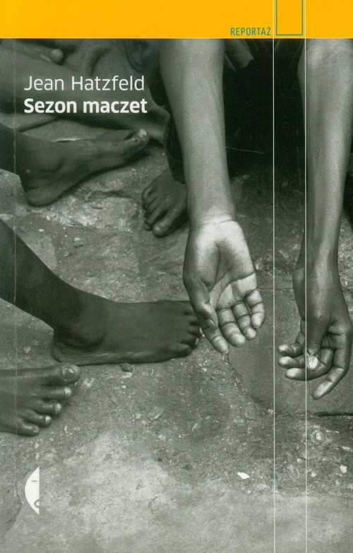 okładka Sezon maczetksiążka |  | Jean Hatzfeld