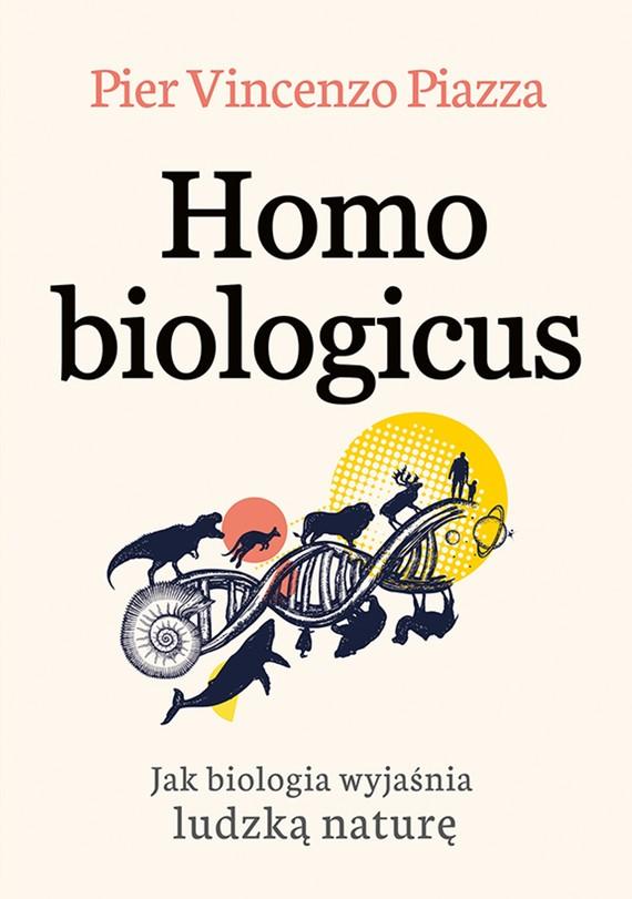 okładka Homo Biologicusebook   epub, mobi   Piazza Pier-Vincenzo