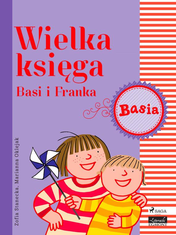 okładka Wielka księga - Basi i Frankaebook | epub, mobi | Zofia Stanecka