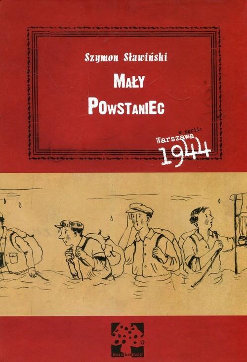 okładka Mały Powstaniecksiążka |  | Sławiński Szymon