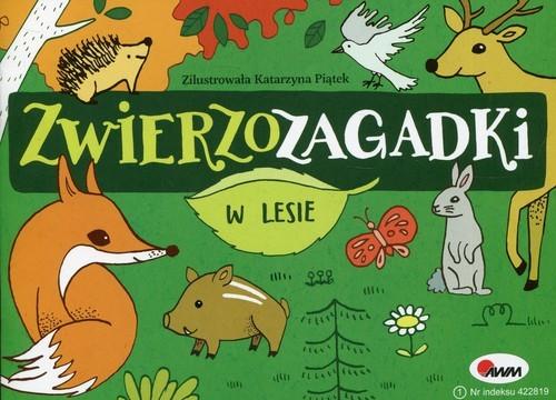okładka Zwierzozagadki W lesieksiążka |  | Kwiecińska Mirosława