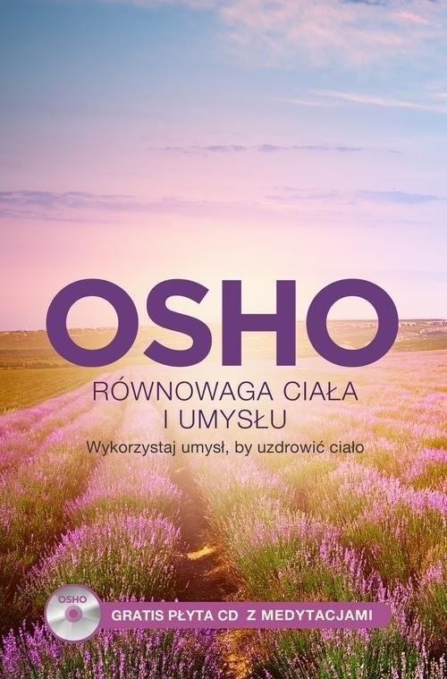 okładka Równowaga ciała i umysłu, Wykorzystaj umysł, by uzdrowić ciałoksiążka |  | OSHO