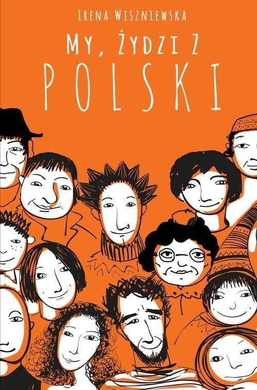 okładka My, Żydzi z Polskiksiążka |  | Irena Wiszniewska