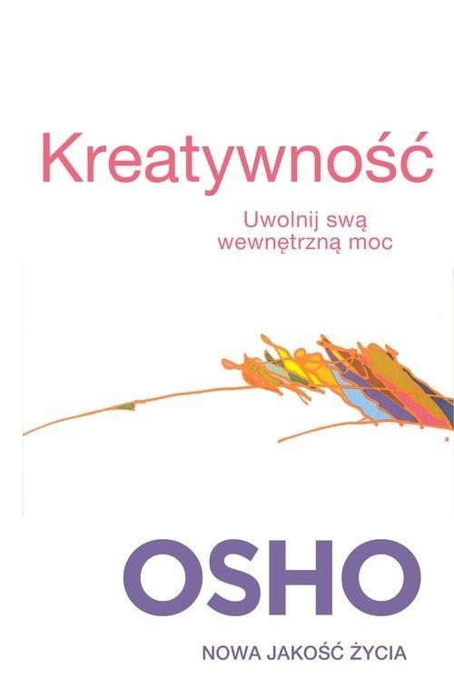 okładka Kreatywność. Uwolnij swa wewnętrzną mocksiążka |  | OSHO