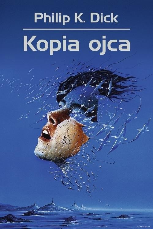 okładka Kopia ojcaksiążka |  | Philip K. Dick