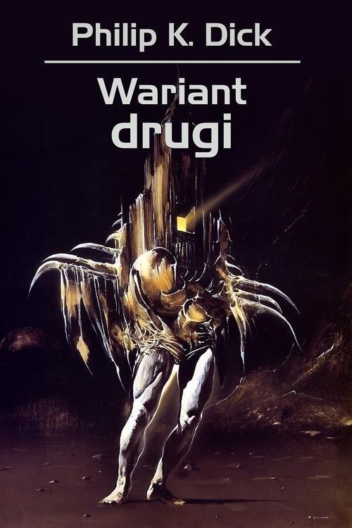 okładka Wariant drugiksiążka |  | Philip K. Dick