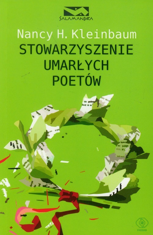 okładka Stowarzyszenie umarłych poetówksiążka      Nancy H.  Kleinbaum