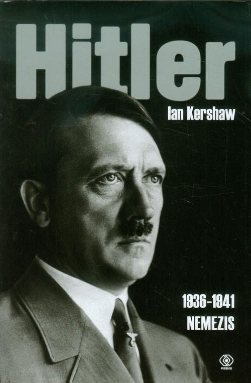 okładka Hitler 1936-1941. Nemezisksiążka |  | Ian Kershaw