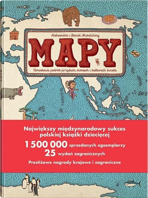 okładka Mapy. Obrazkowa podróż po lądach, morzach i kulturach świataksiążka      Aleksandra Mizielińska, Daniel Mizieliński